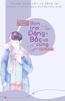 [Hoàn] Bạn trai người Đông Bắc vô cùng ngọt ngào - Lục Tri Dao