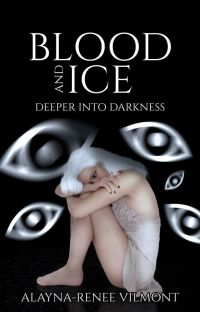 Blood And Ice: Deeper Into Darkness (A Literate RP) cover