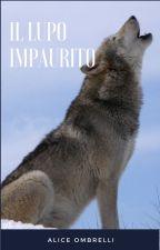il lupo impaurito by principessapesca
