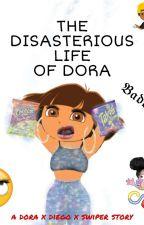 The disasterious life of Dora (a dora x swiper x diego story)  by The_CrazyPotato