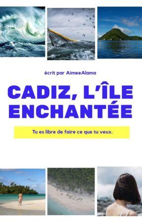 Cadiz, L'île Enchantée by AimeeAlama