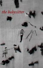 𝐓𝐇𝐄 𝐁𝐀𝐁𝐘𝐒𝐈𝐓𝐓𝐄𝐑, the walking dead by ryrythewritingguy