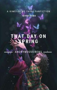 That Day on Spring (A Kimetsu No Yaiba Fanfiction) cover