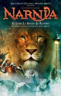 Las Crónicas de Narnia: El león, la bruja y el ropero - Fanfiction cover