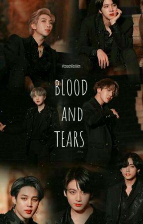 ¡!Blood and Tears!¡ by tavsanKookiem