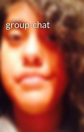 group-chat by MARY3212004