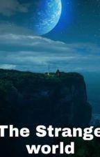 the Strange world by EyadAhmed354