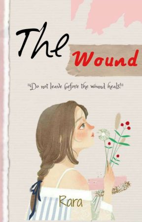 The Wound (On going) by Boboraochi_