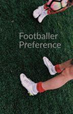 Footballer Preferences by iyanla2
