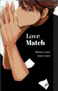 Love Match || oikawa x yuna || noya x sayo   cover