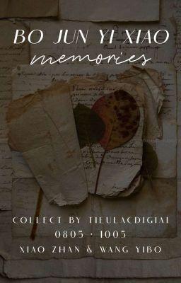 Đọc truyện BoJunYiXiao Memories