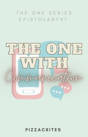 The One With Communication by pizzacrites
