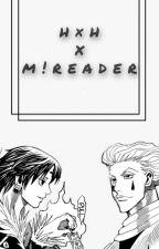 HxH x m!reader by milk_and_tsookies