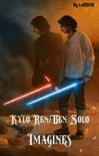 Kylo Ren/Ben Solo Imagines [Discontinued] by Lol2508