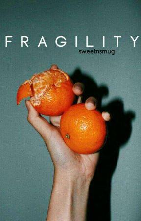 Fragility by sweetnsmug