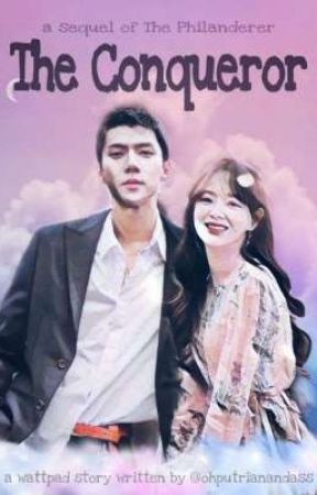 The Conqueror [ Oh Sehun - Kim Sejeong ] by ohputrianandass