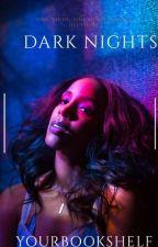 Dark Nights by XYourbookshelfX