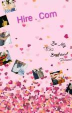 Hire . Com (Be My Rental Boyfriend Forever!) by mangae_mochi