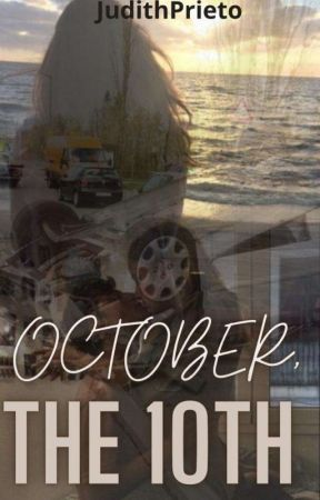 OCTOBER, THE 10TH by judithprieto2020