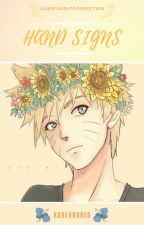 Hand Signs [A Deaf Naruto Fanfiction] by KoreanOreo