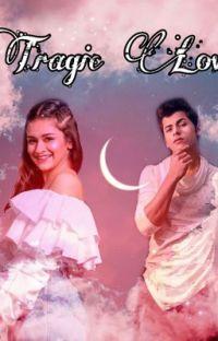 Tragic Love!😍♥️ cover