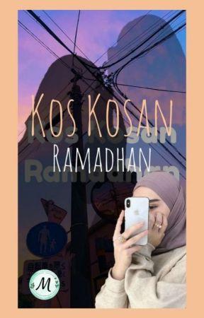 Kos Kosan Ramadhan [END] by cremyxmtcha