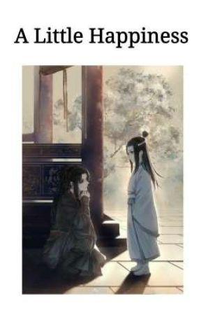 A Little Happiness [WangXian] Çeviri √ by TombikTomboy