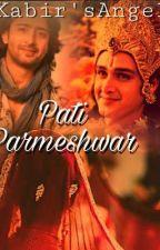 Pati Parmeshwar द्वारा KabirsAngel