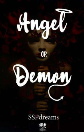 Angel Or Demons by SSPdreams