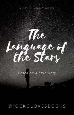 The Language of the Stars by Jockolovesbooks
