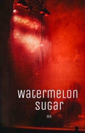Watermelon Sugar (bk 2) by AndieBear341