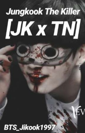 Killer Jungkook [JK]  by BTS_Jikook1997