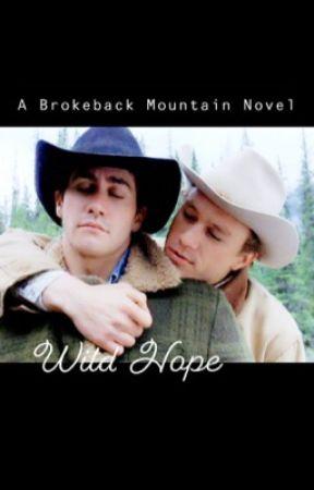 Wild Hope: A Brokeback Mountain Novel (audio book) by TWDNegative