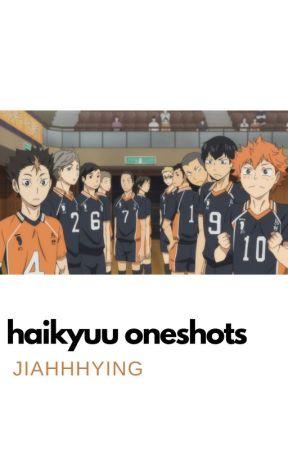haikyuu one-shots! ( various x reader ) by jiabutonline