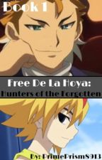 Free De La Hoya: Hunters of the Forgotten (Book 1) [Completed] by PrimePrism8913