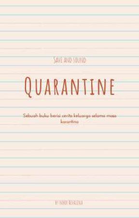 Quarantine by NoorRevalina