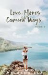 Love Moves in Camera Ways 2 (Completed) cover