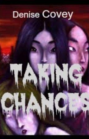 Taking Chances - Macbeth Fan Fiction by DeniseCovey