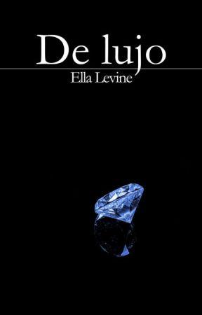 De lujo by EllaLevinetr