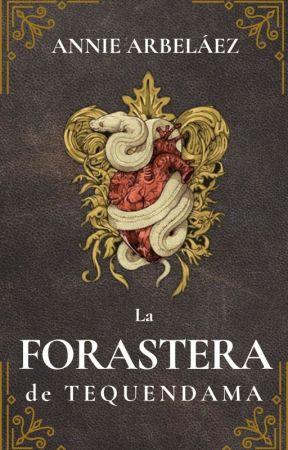 La Forastera de Tequendama by anniearbelaez