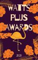 WATTS PLUS AWARDS 2020 (CLOSED) by WATTSPLUSAWARDS