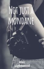 Not Just a Mundane by Onnyxx_