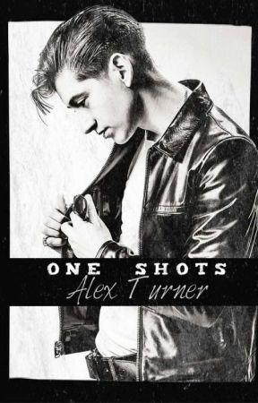 Alex Turner • ONE SHOTS by alexturnerlv