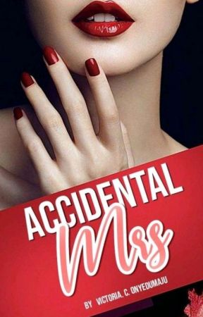 Accidental Mrs (Sat) by xxinloves