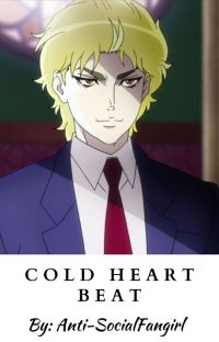 Cold Heart Beat (Dio x Reader) cover