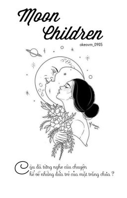 Đọc truyện [ VMin ] Moon Children