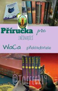 Příručka pro začínající WaCa překladatele cover