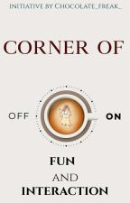 Corner Of Fun And Interaction by Chocolate_freak_