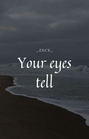 Your eyes tell  Kookv ✔ by _zxcx_