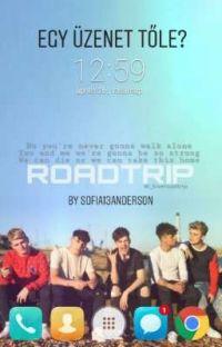 Egy üzenet tőle?   RoadTrip f.f. (BEFEJEZETT) cover